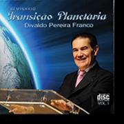 CD - Divaldo Franco - Seminário Transição Planetária  - Vol 1