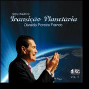 CD - Divaldo Franco - Seminário Transição Planetária  - Vol 2