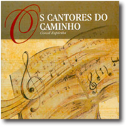 CD - Os Cantores do Caminho - Coral Espírita