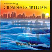 CD - Wagner Paixão - Cidades Espirituais