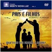 DVD - Alberto Almeida - Pais e Filhos