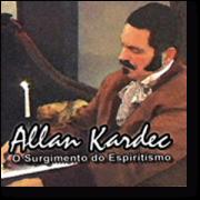 DVD - O surgimento do Espiritismo - Allan Kardec