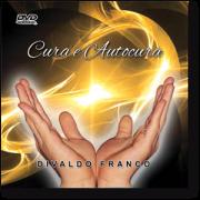 DVD - Divaldo Franco - Cura e Autocura