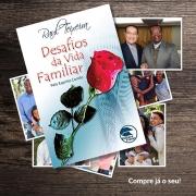Livro | DESAFIOS DA VIDA FAMILIAR - José Raul Teixeira