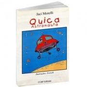 Livro - Jaci Morelli - Quica Astronauta