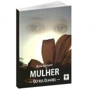 Livro - Mulher, outros olhares | Elisa Goulart