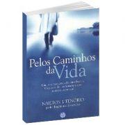 Livro - Pelos Caminhos da Vida | Nailton J. Tenório pelo Espírito Estêvão