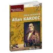 Para Entender Allan Kardec | Dora Incontri