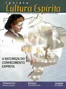Revista Cultura Espírita 14 - A Natureza do Conhecimento Espírita