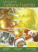 Revista Cultura Espírita 21 - Vitória da Manjedoura sobre a Cruz
