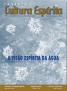 Revista Cultura Espírita 48 - A Visão Espírita da Água