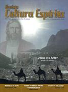 Revista Cultura Espírita 93 - Jesus e o Amor