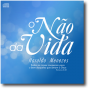 CD - Haroldo Menezes - O Não da Vida