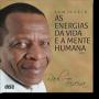 CD Vol. I - Raul Teixeira - Energias da Vida e a Mente Humana