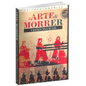 A Arte de Morrer - vol 1 | Dora Incontri