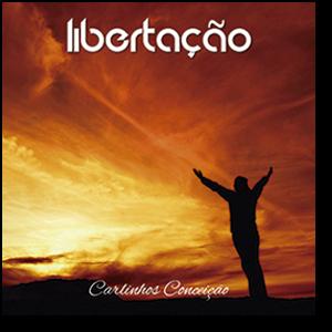 CD - Carlinhos Conceição - Libertação