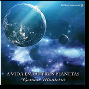 CD | Gerson Monteiro | A Vida em Outros Planetas