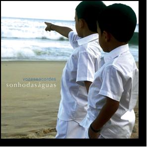 CD - Grupo Vozes e Acordes - Sonho das Águas