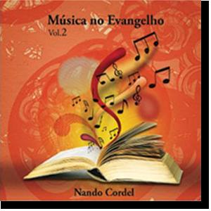CD - Nando Cordel - Música no Evangelho Vol 2