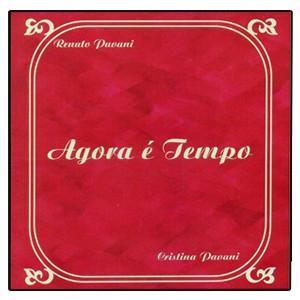 CD - Renato Pavani - Agora é Tempo