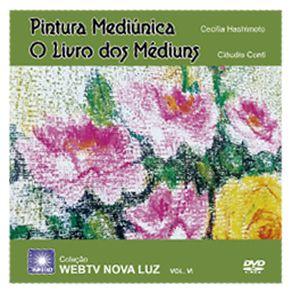 DVD | Pintura Mediúnica - Cecília Hashimoto