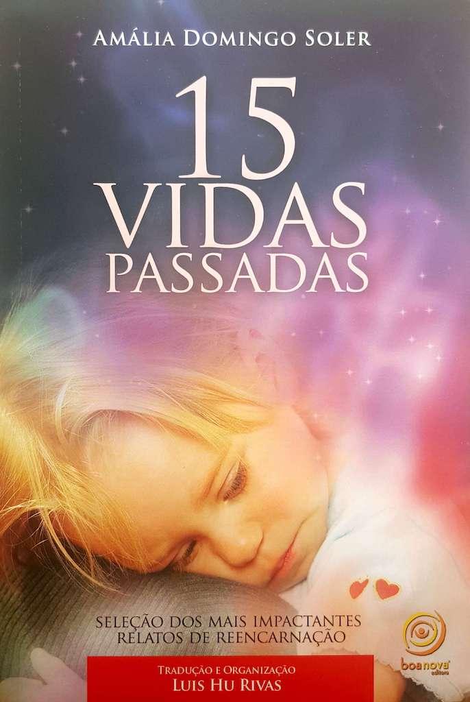 Livro - Luis Hu Rivas - 15 Vidas Passadas