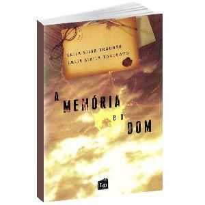 Livro - A Memória e o Dom | Leila Brandão