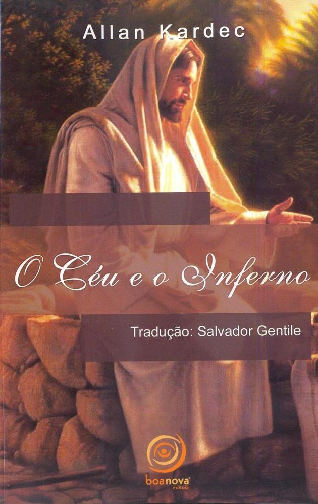 Livro - Allan Kardec - O Céu e o Inferno