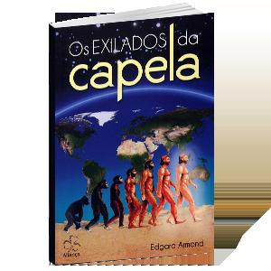 LIVRO | Edgard Armond - Os Exilados da Capela