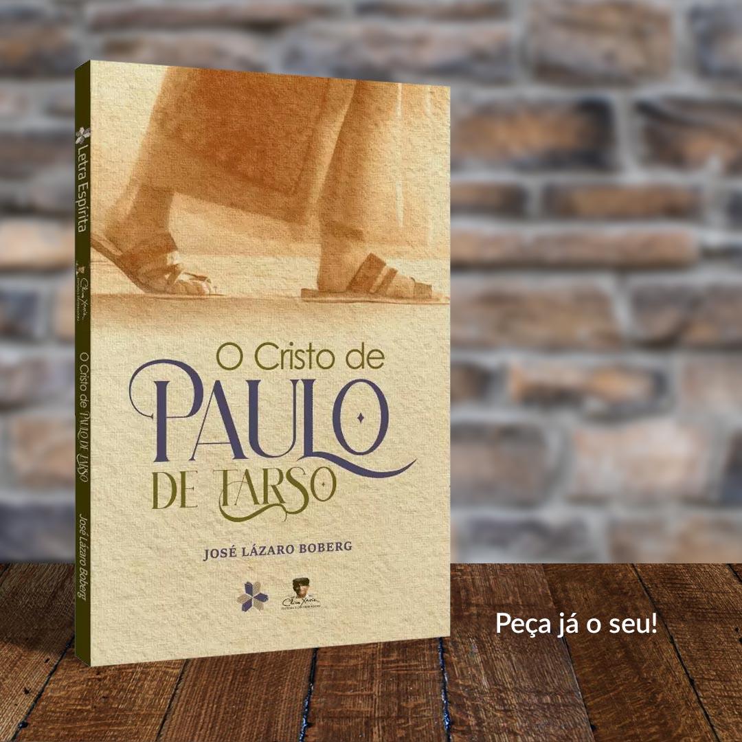 O Cristo de Paulo de Tarso | José Lázaro Boberg