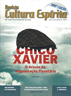Revista Cultura Espírita 100 - Chico Xavier, o Arauto da Regeneração Planetária