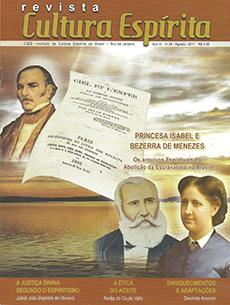 Revista Cultura Espírita 29 - Princesa Isabel e Bezerra de Menezes – Os Arquivos Espirituais da Abolição da Escravatura no Brasil