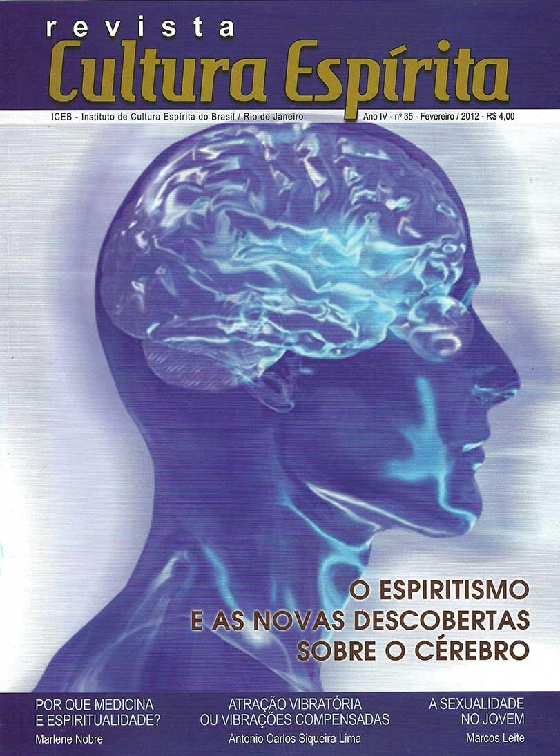 Revista Cultura Espírita 35 -  O Espiritismo e as Novas Descobertas sobre o Cérebro