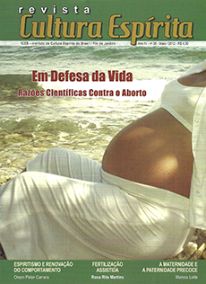 Revista Cultura Espírita 38 -  Em Defesa da Vida – Razões Científicas contra o Aborto
