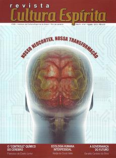 Revista Cultura Espírita 41 - Nosso Neocortex, Nossa Transformação