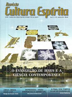 Revista Cultura Espírita 76 - O Evangelho de Jesus e a Ciência Conteporânea