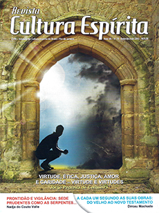 Revista Cultura Espírita 78 - Virtude, Ética, Justiça, Amor e Caridade ? Virtude e Virtudes