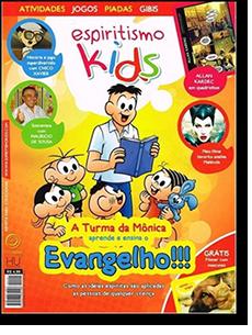 Revista Espiritismo KIds 01 - A Turma da Mônica Aprende e Ensina o Evangelho