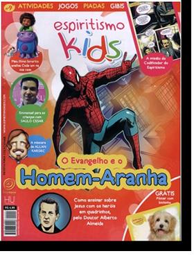 Revista Espiritismo KIds 09 - O Evangelho e o Homem-Aranha