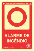 Sinalização Certificada para alarme de incêndio E2 10x15cm - PVC 2mm