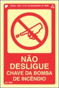 Sinalização Certificada para chave de bomba de incêndio E20 10x15cm - PVC 2mm