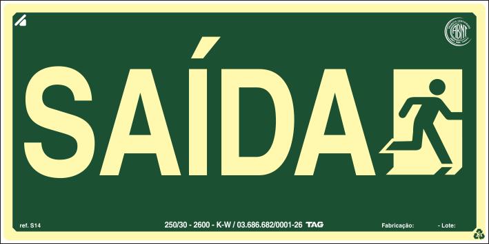 Sinalização Certificada de rota de fuga Saída com Pictograma S14 12X24cm