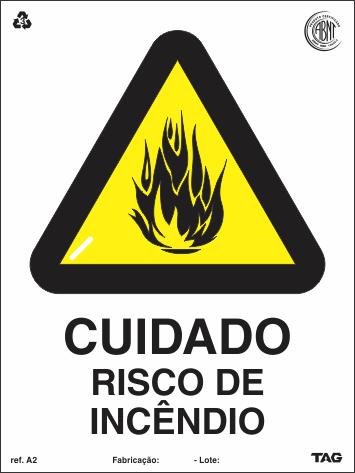 Sinalização Certificada de Alerta de Risco de Incêndio A2 15x20cm - PVC 2mm