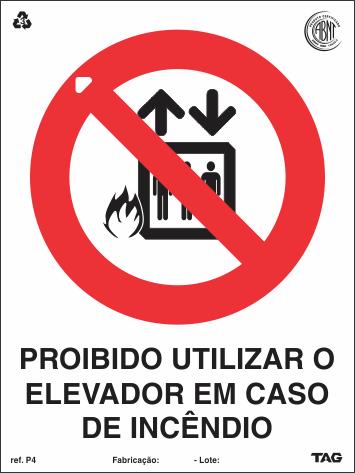 Sinalização Certificada de Proibido Utilizar Elevador P4 15x20cm - PVC 2mm