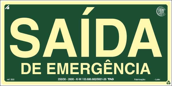 Sinalização Certificada de rota de fuga Saída de Emergência S22 12x24cm - PVC 2mm