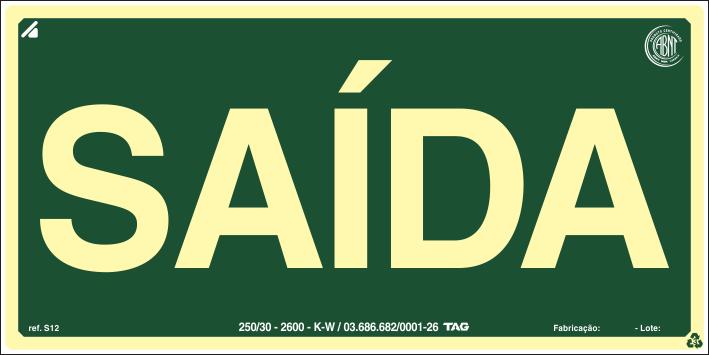 Sinalização Certificada de rota de fuga SAÍDA S12 12x24cm - PVC 2mm