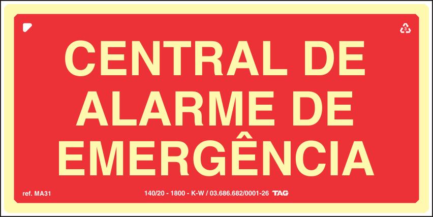 Sinalização Fotoluminescente MA31 Central de Alarme de Emergência 12X24cm