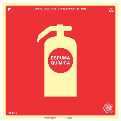 Sinalização Certificada para extintor de incêndio Espuma E5e 20x20cm - PVC 2mm