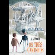 A Árvore - Os Três Caminhos