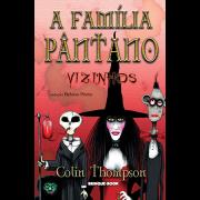 A Família Pântano 1 - Vizinhos